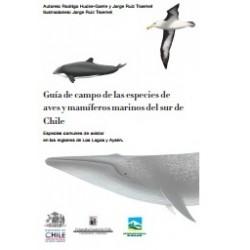 Guía de campo de las aves y mamíferos marinos del sur de Chile
