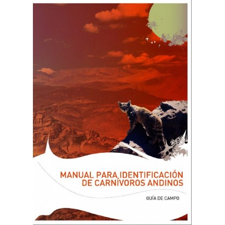 Manual Para la Identificación de Carnívoros Andinos