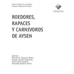 Roedores, Rapaces y Carnívoros de Aysén